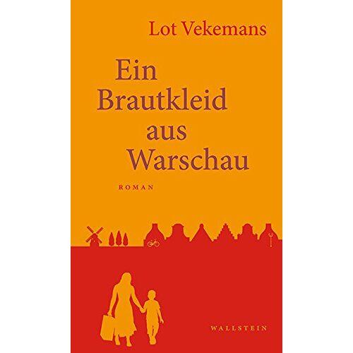 Lot Vekemans - Ein Brautkleid aus Warschau: Roman - Preis vom 29.05.2020 05:02:42 h