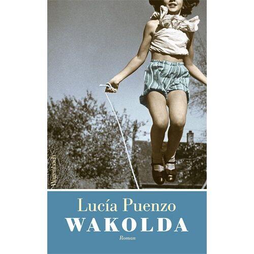 Lucía Puenzo - Wakolda - Preis vom 04.09.2020 04:54:27 h