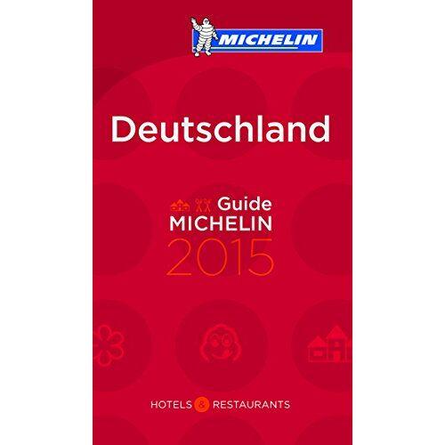 Michelin Deutschland 2015 (MICHELIN Hotelführer Deutschland) - Preis vom 29.11.2020 05:58:26 h