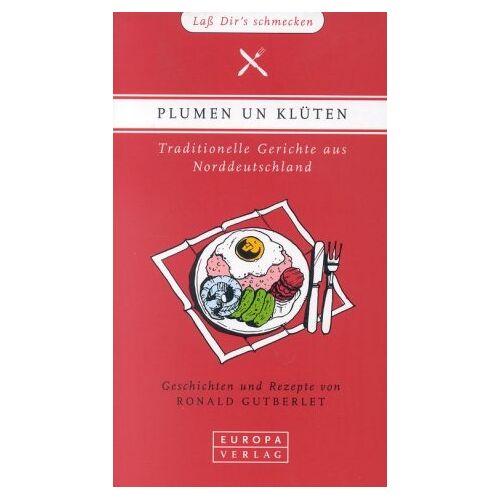 Ronald Gutberlet - Plumen un Klüten - Preis vom 06.09.2020 04:54:28 h