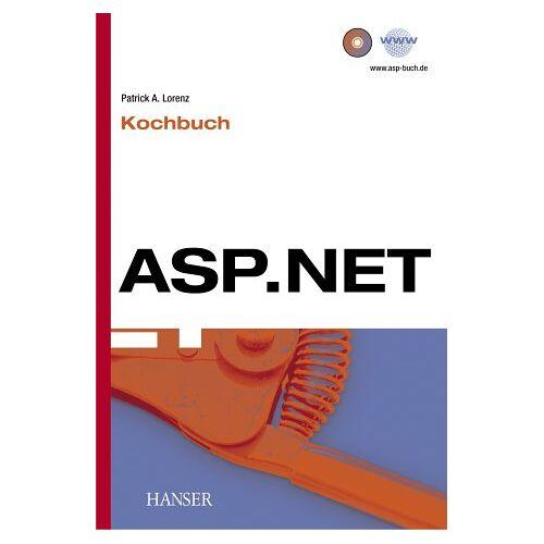 Lorenz, Patrick A. - ASP.NET Kochbuch mit C# - Preis vom 05.09.2020 04:49:05 h