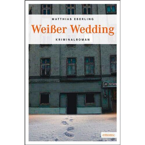 Matthias Eberling - Weißer Wedding - Preis vom 20.10.2020 04:55:35 h