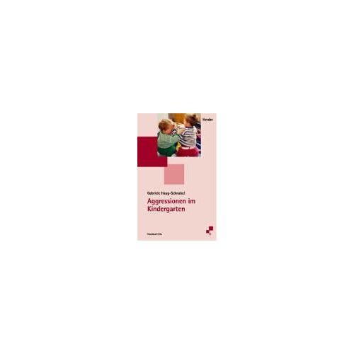 Gabriele Haug-Schnabel - Aggressionen im Kindergarten - Preis vom 15.05.2021 04:43:31 h