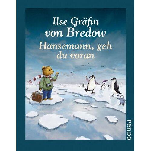 Bredow, Ilse Gräfin von - Hansemann, geh du voran - Preis vom 05.09.2020 04:49:05 h
