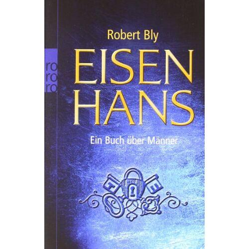Robert Bly - Eisenhans: Ein Buch über Männer - Preis vom 20.10.2020 04:55:35 h