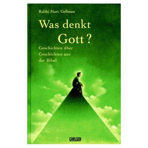 Marc Was denkt Gott? Geschichten über Geschichten aus der Bibel - Preis vom 18.04.2021 04:52:10 h