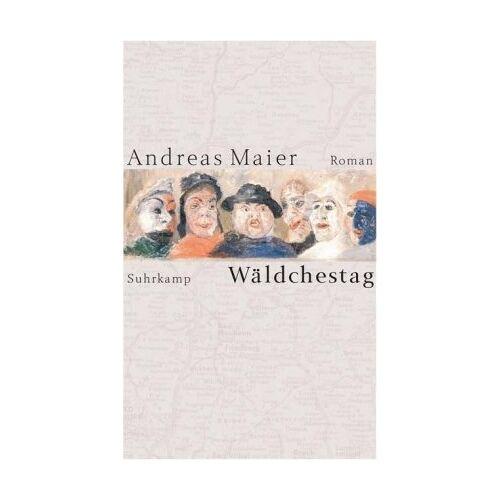Andreas Maier - Wäldchestag: Roman - Preis vom 01.03.2021 06:00:22 h