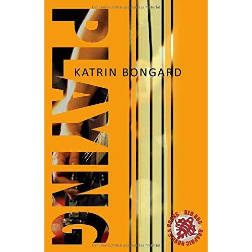 Katrin Bongard - Playing (Playing-Serie, Band 1) - Preis vom 20.10.2020 04:55:35 h