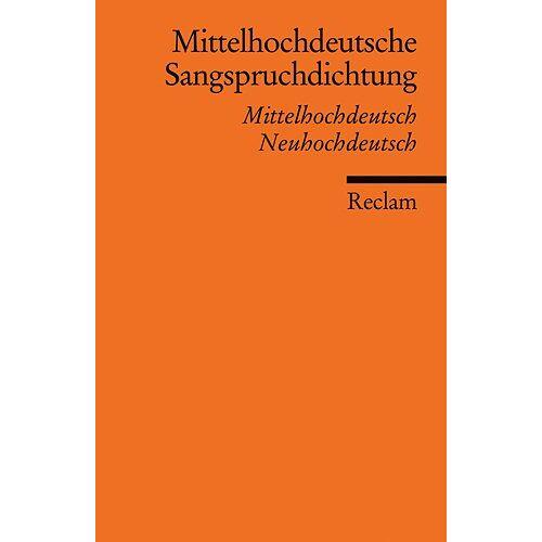 Volker Schupp - Mittelhochdeutsche Sangspruchdichtung des 13. Jahrhunderts: Mittelhochdeutsch/Neuhochdeutsch - Preis vom 19.10.2020 04:51:53 h