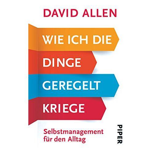 David Allen - Wie ich die Dinge geregelt kriege: Selbstmanagement für den Alltag - Preis vom 16.05.2021 04:43:40 h