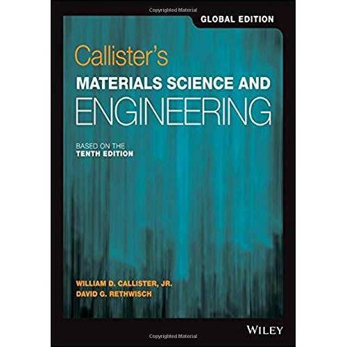Callister, William D. - Callister's Materials Science and Engineering: Global Edition - Preis vom 28.02.2021 06:03:40 h