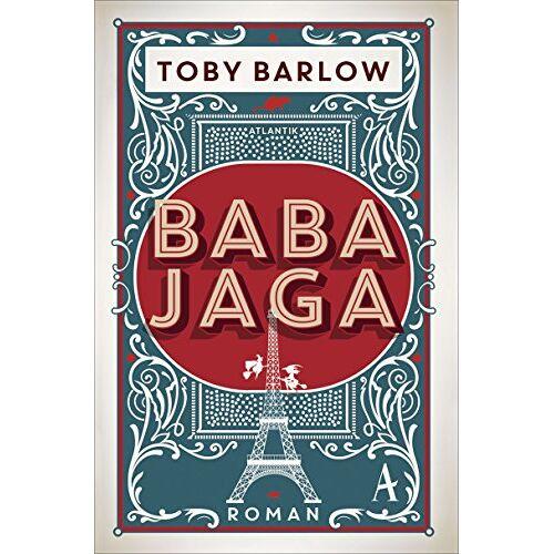 Toby Barlow - Baba Jaga: Roman - Preis vom 06.09.2020 04:54:28 h