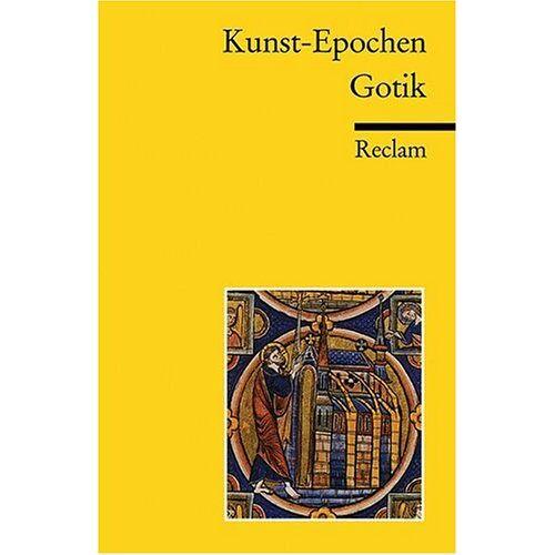 Bernd Nicolai - Kunst-Epochen: Gotik: BD 4 - Preis vom 11.05.2021 04:49:30 h