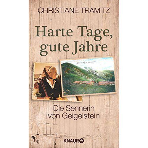 Christiane Tramitz - Harte Tage, gute Jahre: Die Sennerin vom Geigelstein - Preis vom 07.03.2021 06:00:26 h