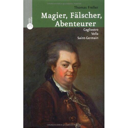 Thomas Freller - Magier, Fälscher, Abenteurer - Preis vom 13.05.2021 04:51:36 h