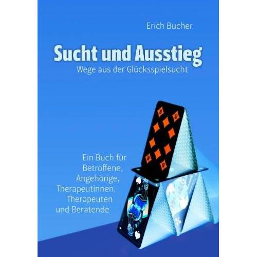 Erich Bucher - Sucht und Ausstieg: Wege aus der Glücksspielsucht - Preis vom 16.04.2021 04:54:32 h