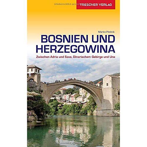 Marko Plesnik - Reiseführer Bosnien und Herzegowina: Unterwegs zwischen Adria und Save (VLB Reihenkürzel: SM825 - Trescher-Reihe Reisen) - Preis vom 24.01.2020 06:02:04 h