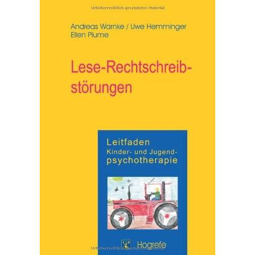 Andreas Warnke - Leitfaden Kinder- und Jugendpsychotherapie, Bd.5, Lese-Rechtschreibstörung: Leitfaden Kinder- und Jugendpsychotherapie. Band 6 - Preis vom 27.10.2020 05:58:10 h
