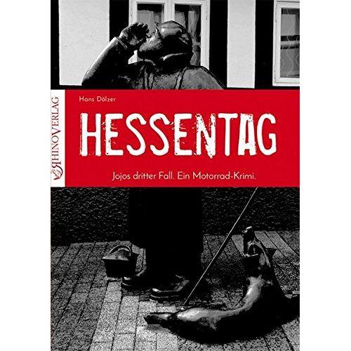 Hans Dölzer - Hessentag: Jojos dritter Fall (Blutrot) - Preis vom 06.05.2021 04:54:26 h