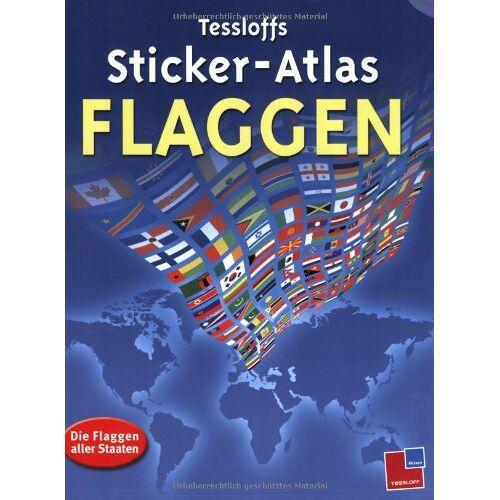 Ben Denne - Tessloffs Sticker-Atlas Flaggen: Die Flaggen aller Staaten - Preis vom 04.09.2020 04:54:27 h