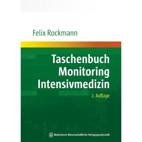 Felix Rockmann - Taschenbuch Monitoring Intensivmedizin - Preis vom 20.10.2020 04:55:35 h