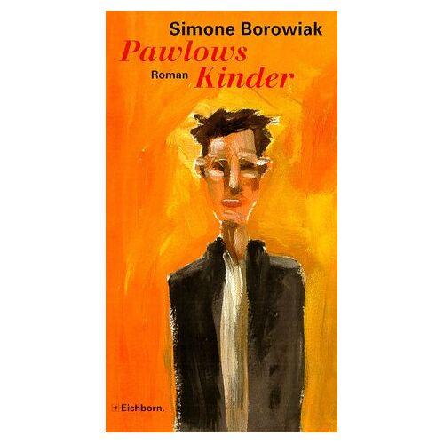 Simone Borowiak - Pawlows Kinder - Preis vom 04.10.2020 04:46:22 h