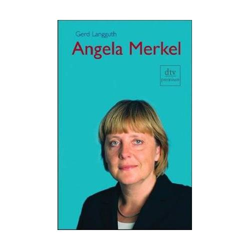 Gerd Langguth - Angela Merkel: Biographie - Preis vom 18.04.2021 04:52:10 h