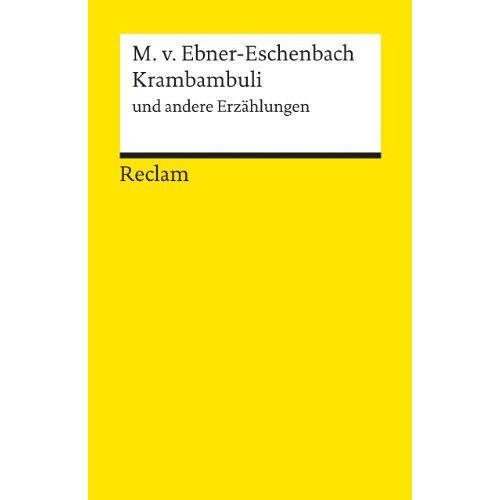 Ebner-Eschenbach, Marie von - Krambambuli u. a. Erzählungen - Preis vom 16.01.2021 06:04:45 h
