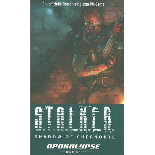 Bernd Frenz - S.T.A.L.K.E.R. Shadow of Chernobyl, Bd. 3: Apokalypse - Preis vom 14.05.2021 04:51:20 h