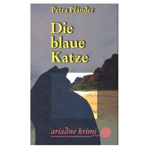 Petra Pfänder - Die blaue Katze - Preis vom 21.10.2020 04:49:09 h