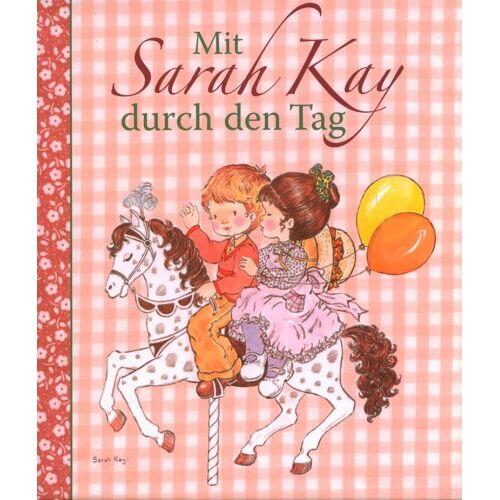 Sarah Kay - Mit Sarah Kay durch den Tag - Preis vom 07.03.2021 06:00:26 h