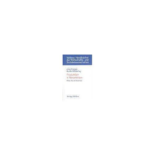 Jörg Sydow - Produktion in Netzwerken: Make, Buy & Cooperate - Preis vom 24.05.2020 05:02:09 h