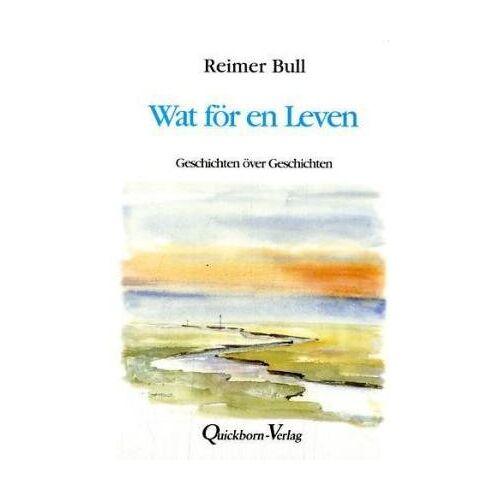 Reimer Bull - Wat för en Leven: Geschichten över Geschichten - Preis vom 15.05.2021 04:43:31 h