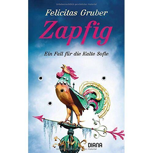 Felicitas Gruber - Zapfig: Ein Fall für die Kalte Sofie (Krimiserie Die Kalte Sofie, Band 4) - Preis vom 11.05.2021 04:49:30 h