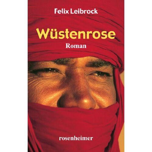 Felix Leibrock - Wüstenrose - Preis vom 14.05.2021 04:51:20 h