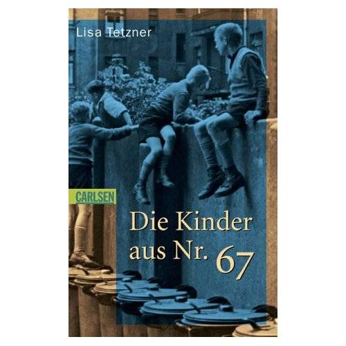Lisa Tetzner - Die Kinder aus Nr. 67 - Preis vom 28.02.2021 06:03:40 h