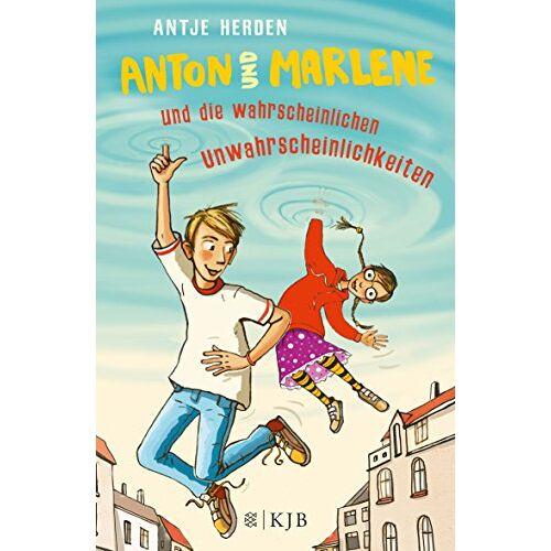 Antje Herden - Anton und Marlene und die wahrscheinlichen Unwahrscheinlichkeiten - Preis vom 07.03.2021 06:00:26 h