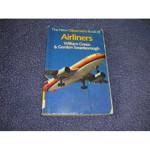 William Green - The New Observer's Book of Airliners (1983 Edition) (New Observer's Pocket) - Preis vom 13.05.2021 04:51:36 h