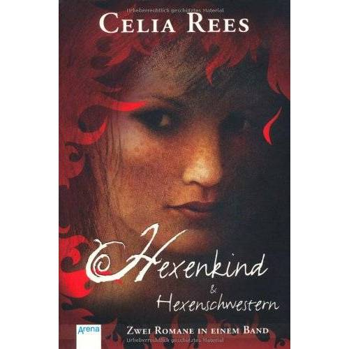Celia Rees - Hexenkind & Hexenschwestern: Zwei Romane in einem Band - Preis vom 15.04.2021 04:51:42 h