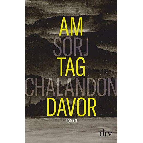 Sorj Chalandon - Am Tag davor: Roman - Preis vom 03.12.2020 05:57:36 h