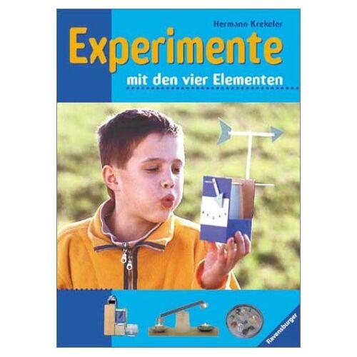 Hermann Krekeler - Experimente mit den vier Elementen - Preis vom 21.04.2021 04:48:01 h