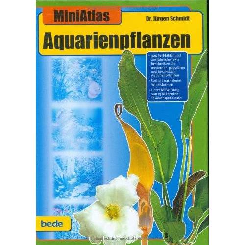 Dr. Jürgen Schmidt - Aquarienpflanzen, MiniAtlas - Preis vom 06.09.2020 04:54:28 h