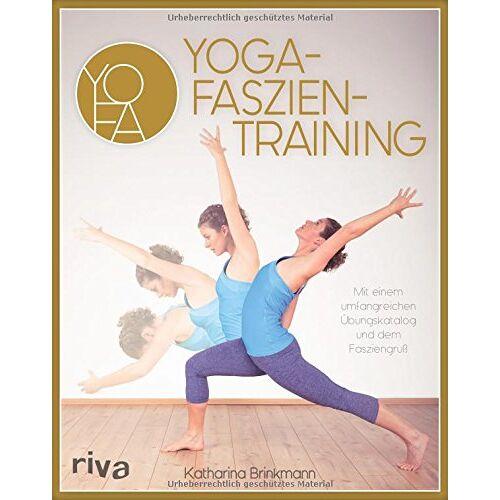 Katharina Brinkmann - Yoga-Faszientraining: Mit umfangreichem Übungskatalog und dem Fasziengruß - Preis vom 13.05.2020 05:03:31 h