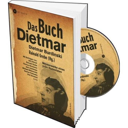 Dietmar Burdinski - Das Buch Dietmar: Über einen großen Humoristen - Preis vom 06.05.2021 04:54:26 h