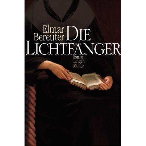 Elmar Bereuter - Die Lichtfänger - Preis vom 01.03.2021 06:00:22 h
