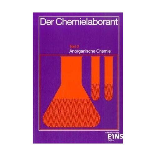 Fritz Merten - Der Chemielaborant, Tl.2, Anorganische Chemie - Preis vom 13.05.2021 04:51:36 h