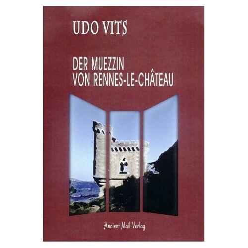 Udo Vits - Der Muezzin von Rennes-le-Château - Preis vom 21.10.2020 04:49:09 h