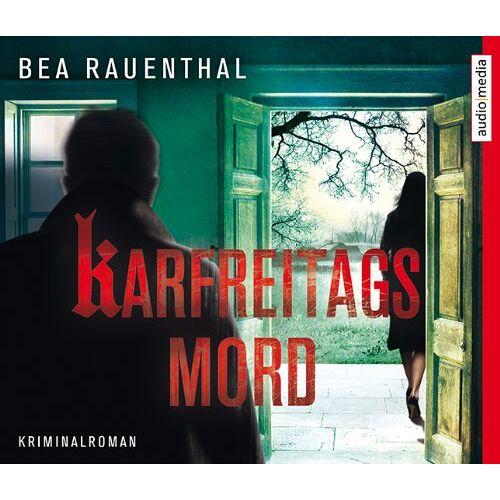 Bea Rauenthal - Karfreitagsmord - Preis vom 20.04.2021 04:49:58 h