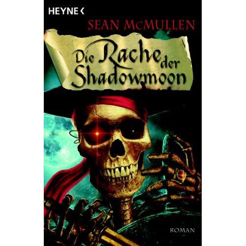 Sean McMullen - Die Rache der Shadowmoon. Die Mondwelten-Saga 03 - Preis vom 06.05.2021 04:54:26 h
