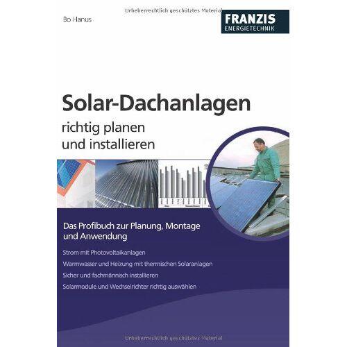 Bo Hanus - Solar-Dachanlagen richtig planen und installieren - Preis vom 03.05.2021 04:57:00 h